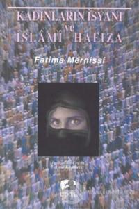 Kadınların İsyanı ve İslami Hafıza