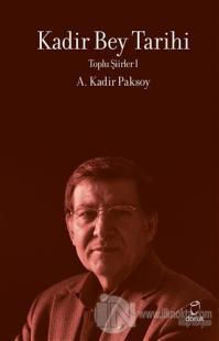 Kadir Bey Tarihi