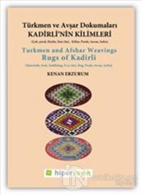 Kadirli'nin Kilimleri: Türkmen ve Avşar Dokumaları %20 indirimli Kenan