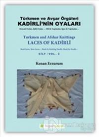 Kadirli'nin Oyaları: Türkmen ve Avşar Örgüleri: Cilt 2 Kenan Erzurum