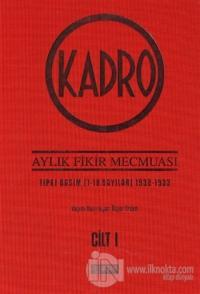 Kadro Aylık Fikir Mecmuası Tıpkı Basım 1932-1934 Cilt 1 (Ciltli)