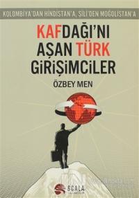 Kafdağı'nı Aşan Türk Girişimciler