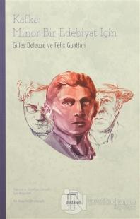 Kafka: Minör Bir Edebiyat İçin %25 indirimli Gilles Deleuze