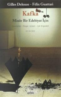 Kafka Minör Bir Edebiyat İçin Gilles Deleuze