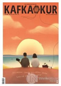 Kafka Okur Fikir Sanat ve Edebiyat Dergisi Yaz-Umut Özel Sayı Yıl: 6  Haziran-Temmuz 2020
