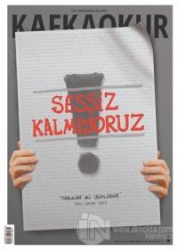 Kafka Okur Fikir Sanat ve Edebiyat Dergisi Özel Yaz-Öykü Sayı: 52 Yıl: 7 Ekim 2020