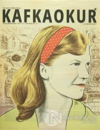 Kafka Okur Fikir Sanat ve Edebiyat Dergisi Sayı: 10 Mart-Nisan 2016 %1