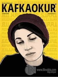 Kafka Okur Fikir Sanat ve Edebiyat Dergisi Sayı: 12 Temmuz - Ağustos 2016