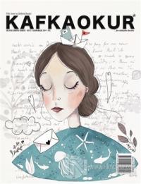 Kafka Okur Fikir Sanat ve Edebiyat Dergisi Sayı: 2 Kasım - Aralık 2014