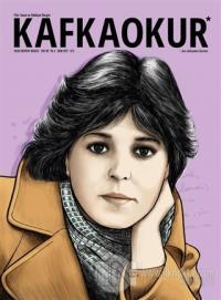Kafka Okur Fikir Sanat ve Edebiyat Dergisi Sayı: 20 Ekim 2017
