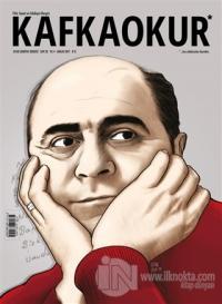 Kafka Okur Fikir Sanat ve Edebiyat Dergisi Sayı: 22 Aralık 2017