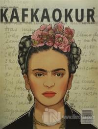 Kafka Okur Fikir Sanat ve Edebiyat Dergisi Sayı: 4 Mart - Nisan 2015 K
