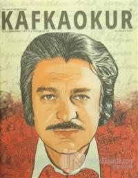 Kafka Okur Fikir Sanat ve Edebiyat Dergisi Sayı: 7 Eylül-Ekim 2015