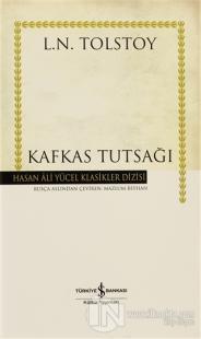 Kafkas Tutsağı (Ciltli)
