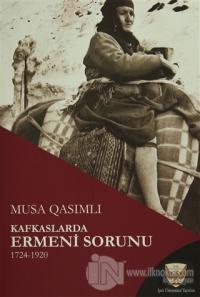 Kafkaslarda Ermeni Sorunu 1724-1920