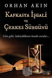 Kafkasya İşgali ve Çerkes Sürgünü