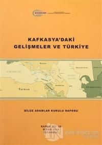 Kafkasya'daki Gelişmeler ve Türkiye %15 indirimli Kolektif