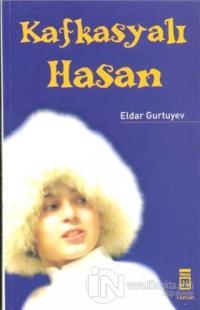 Kafkasyalı Hasan