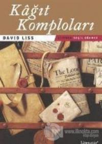 Kağıt Komploları David Liss