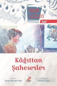Kağıttan Şaheserler - Katı - Sanat Gezileri