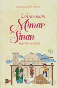 Kahraman Avcısı Kerem 2: Kahramanım Mimar Sinan (Ciltli)
