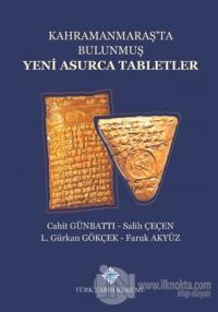 Kahramanmaraş'ta Bulunmuş Yeni Asurca Tabletler (Ciltli)