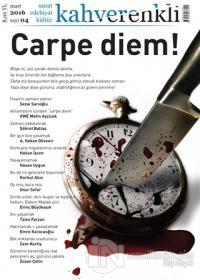 Kahverenkli Kültür Sanat Edebiyat Dergisi Sayı : 4 Mart 2016