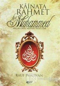 Kainata Rahmet Hz. Muhammed (s.a.v.)