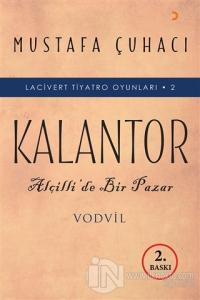 Kalantor - Lacivert Tiyatro Oyunları 2