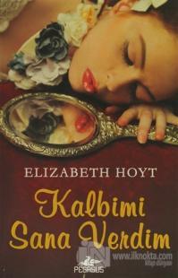 Kalbimi Sana Verdim %25 indirimli Elizabeth Hoyt