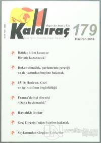 Kaldıraç Dergisi Sayı : 179 Haziran 2016