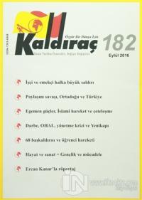 Kaldıraç Dergisi Sayı : 182 Eylül 2016
