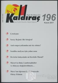Kaldıraç Dergisi Sayı: 196 Kasım 2017 %15 indirimli Kolektif