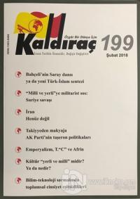 Kaldıraç Dergisi Sayı: 199 Şubat 2018 %15 indirimli Kolektif