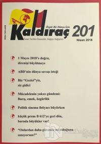 Kaldıraç Dergisi Sayı: 201 Nisan 2018