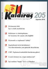 Kaldıraç Dergisi Sayı: 205 Ağustos 2018 %15 indirimli Kolektif