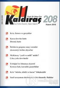 Kaldıraç Dergisi Sayı: 208 Kasım 2018 %15 indirimli Kolektif
