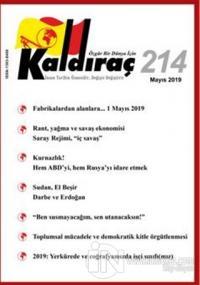 Kaldıraç Dergisi Sayı: 214 Mayıs 2019