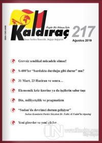 Kaldıraç Dergisi Sayı: 217 Ağustos 2019