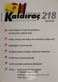 Kaldıraç Dergisi Sayı: 218 Eylül 2019