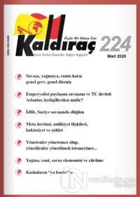 Kaldıraç Dergisi Sayı: 224 Mart 2020