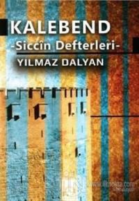 Kalebend - Siccin Defterleri