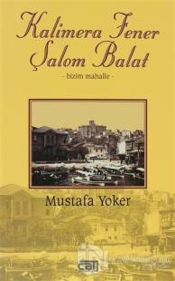Kalimera Fener Şalom Balat %10 indirimli Mustafa Yoker