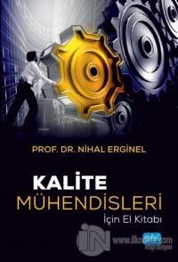 Kalite Mühendisleri İçin El Kitabı Nihal Erginel