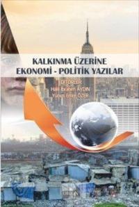Kalkınma Üzerine Ekonomi - Politik Yazılar