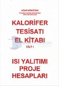Kalorifer Tesisatı El Kitabı Cilt 1