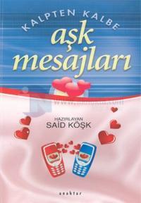 Kalten Kalbe Aşk Mesajları 2