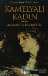 Kamelyalı Kadın %10 indirimli Alexandre Dumas Fils