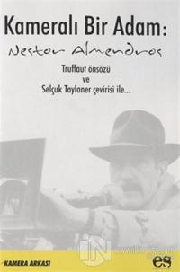Kameralı Bir Adam Nestor Almendros