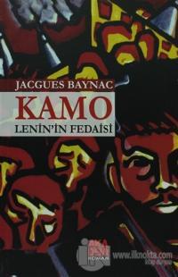 Kamo - Lenin'in Fedaisi